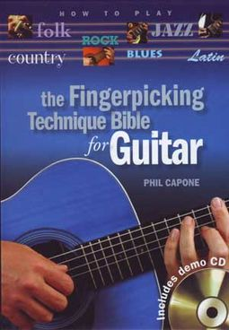 Guitars - The Fingerpicking Technique Bible for