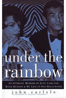 Under the Rainbow: An Intimate Memoir of Judy