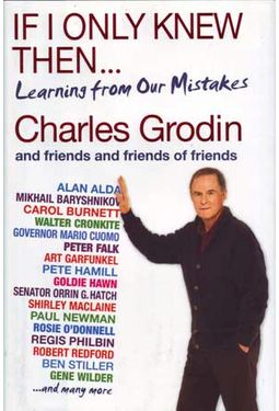 Charles Grodin - If I Only Knew Then...Learning