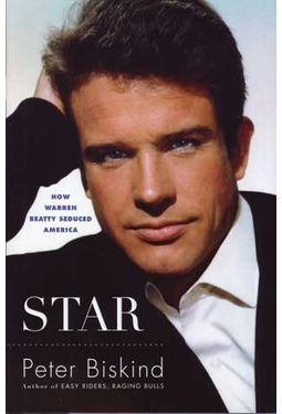 Warren Beatty - Star: How Warren Beatty Seduced