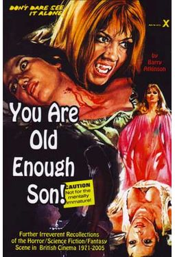 You Are Old Enough Son: Further Irreverent