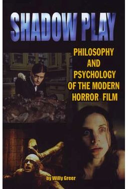 Shadowplay: Philosophy and Psychology of the