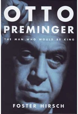 Otto Preminger - The Man Who Would Be King