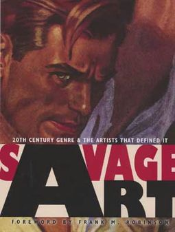 Savage Art: 20th Century Genre and the Artists