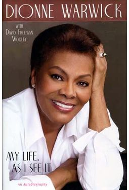 Dionne Warwick - My Life, as I See It: An