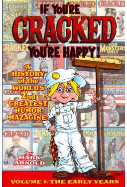 Cracked - If You're Cracked, You're Happy: The