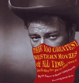 The 100 Greatest Western Movies of All Time: