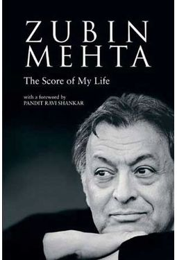 Zubin Mehta - The Score Of My Life