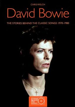 David Bowie - The Stories Behind the Classic