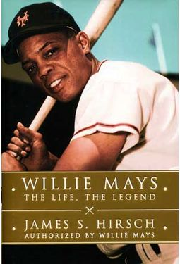 Willie Mays - The Life, The Legend