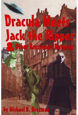 Dracula Meets Jack the Ripper & Other Revisionist