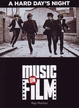 The Beatles - A Hard Days Night: Music on Film