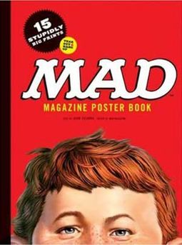 MAD Magazine Poster Book: 15 Stupidly Big Prints