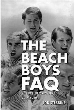 The Beach Boys - FAQ: All That's Left to Know