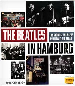 The Beatles - In Hamburg: The Stories, the Scene