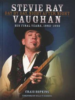Stevie Ray Vaughan: Day by Day, Night After Night