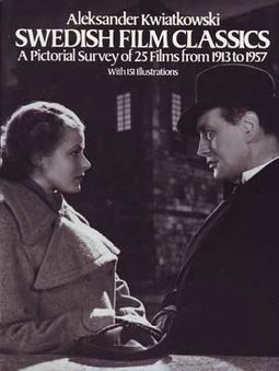Swedish Film Classics: A Pictorial Survey of 25