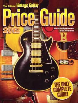 Guitars - The 2012 Official Vintage Guitar