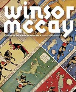 Winsor McCay - His Life and Art