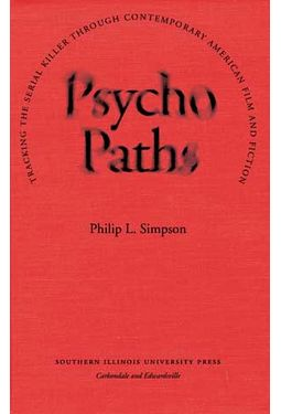 Psycho Paths: Tracking the Serial Killer Through