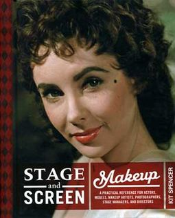 Stage and Screen Makeup: A Practical Reference