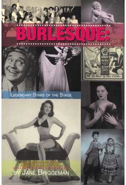 Burlesque: Legendary Stars of the Stage (2nd