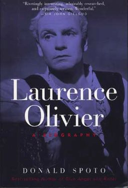 Laurence Olivier - A Biography