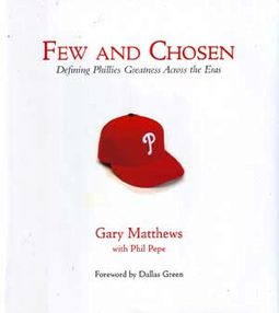 Baseball - Few and Chosen: Defining Phillies