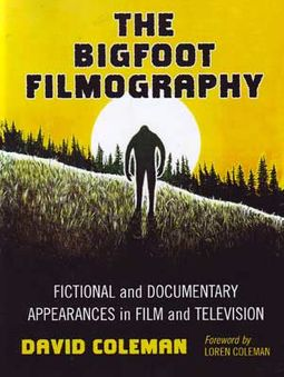 The Bigfoot Filmography: Fictional and