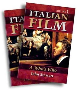 Italian Film: A Who's Who (2 Volume Set)
