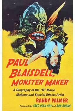 Paul Blaisdell - Monster Maker