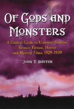 Of Gods And Monsters: A Critical Guide To