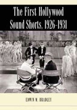 The First Hollywood Sound Shorts 1926-1931