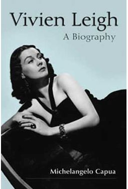 Vivien Leigh - A Biography