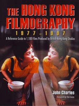 Hong Kong Filmography, 1977 - 1997 - A Complete