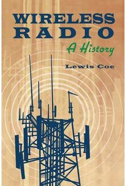 Wireless Radio - A History