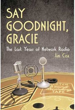 Say Goodnight, Gracie - The Last Years of Network