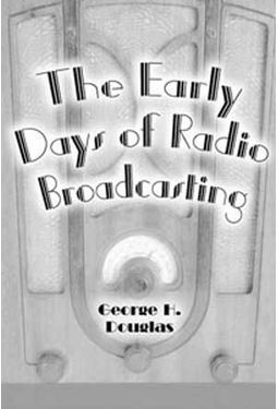 Early Days of Radio Broadcasting
