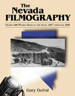 Nevada Filmography - Nearly 600 Works Made In The