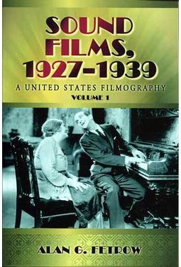 Sound Films, 1927-1939: A United States