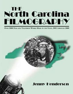 North Carolina Filmography - Over 2000 Film And