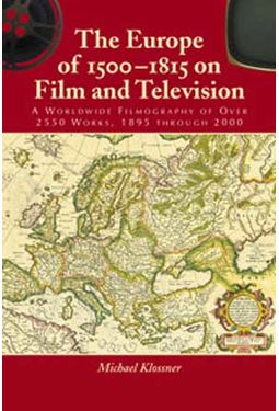 Europe of 1500 - 1815 On Film And Television - A