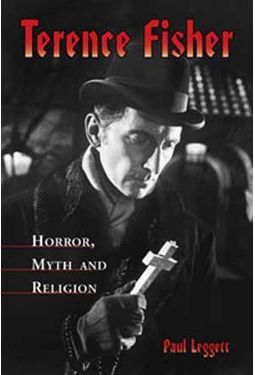 Terence Fisher - Horror, Myth And Religion