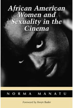 African American Women And Sexuality In The Cinema
