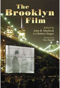 Brooklyn Film - Essays In The History of