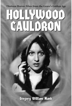 Hollywood Cauldron - Thirteen Horror Films From