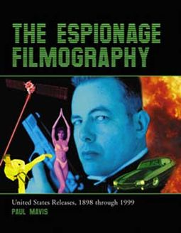 Espionage Filmography - United States Releases,