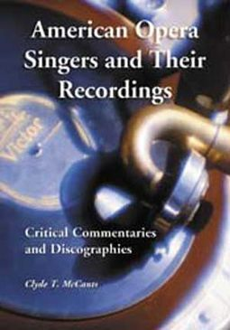 American Opera Singers And Their Recordings