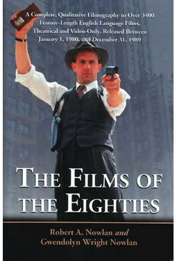 Films of The Eighties - A Complete, Qualitative