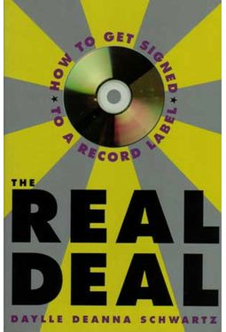 Real Deal - How To Get Signed To A Record Label